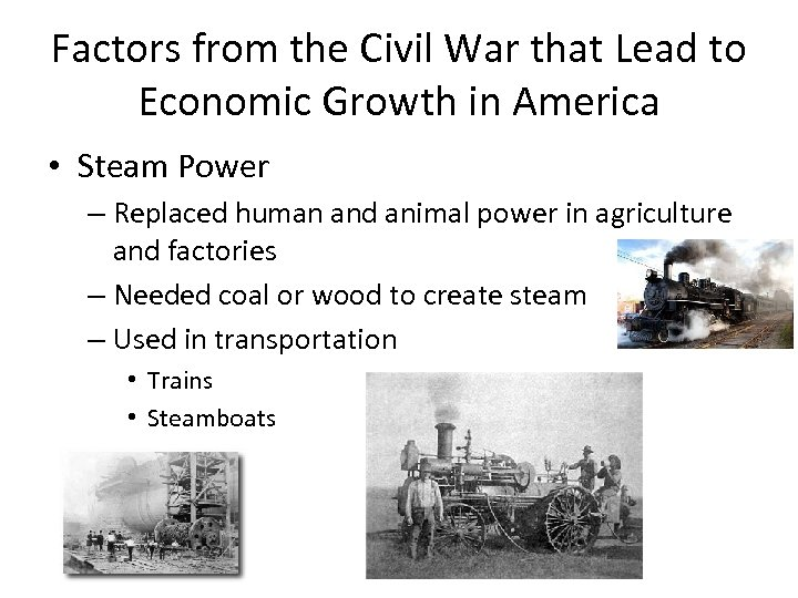 Factors from the Civil War that Lead to Economic Growth in America • Steam