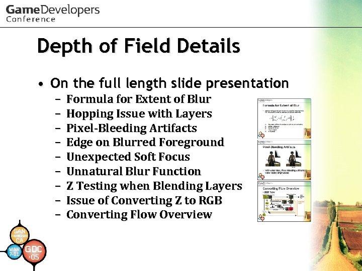 Depth of Field Details • On the full length slide presentation – – –