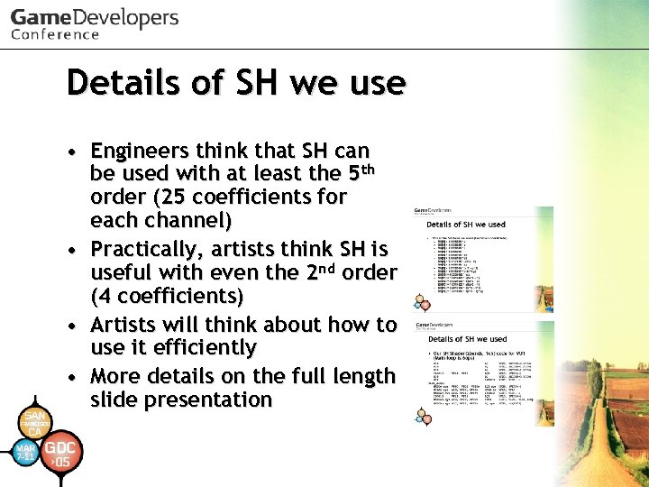 Details of SH we use • Engineers think that SH can be used with