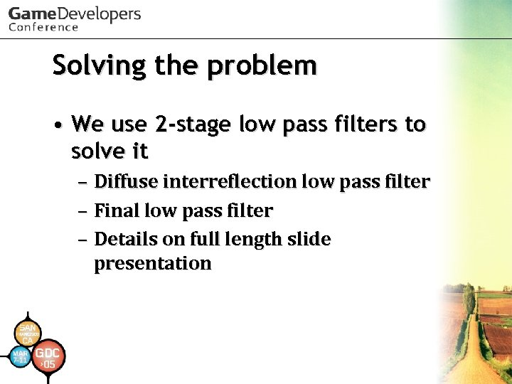 Solving the problem • We use 2 -stage low pass filters to solve it