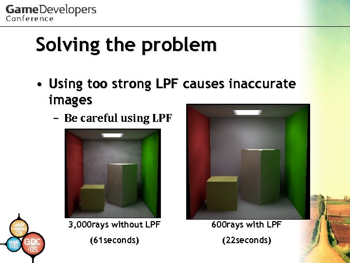 Solving the problem • Using too strong LPF causes inaccurate images – Be careful