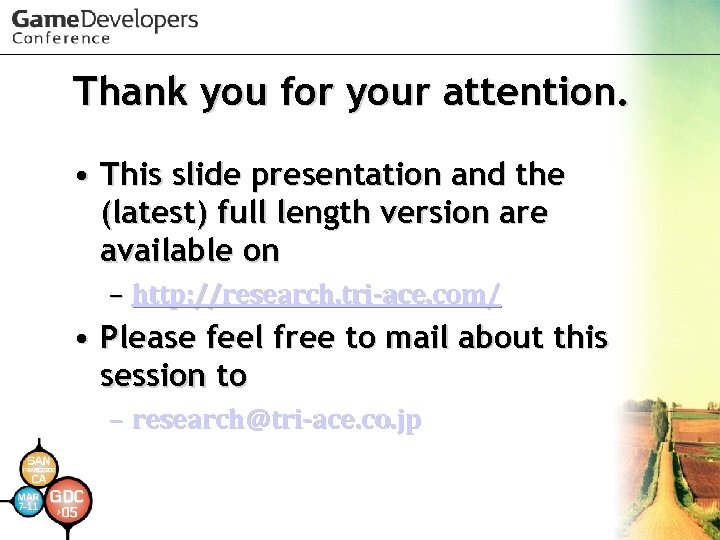 Thank you for your attention. • This slide presentation and the (latest) full length