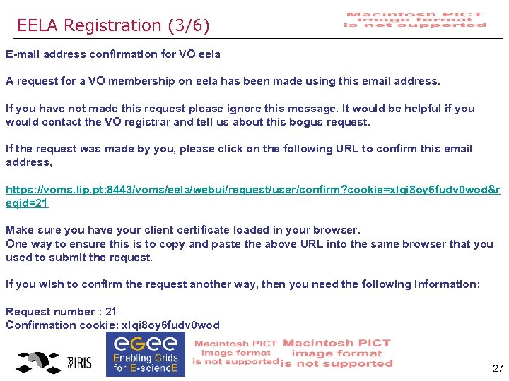 EELA Registration (3/6) E-mail address confirmation for VO eela A request for a VO