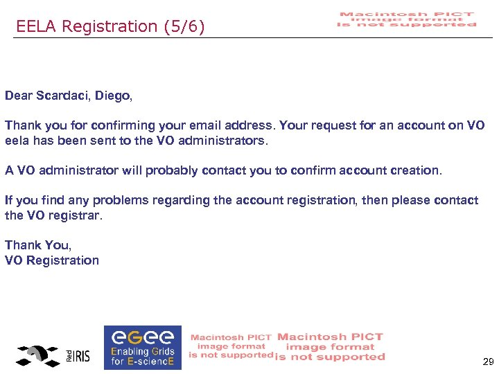EELA Registration (5/6) Dear Scardaci, Diego, Thank you for confirming your email address. Your