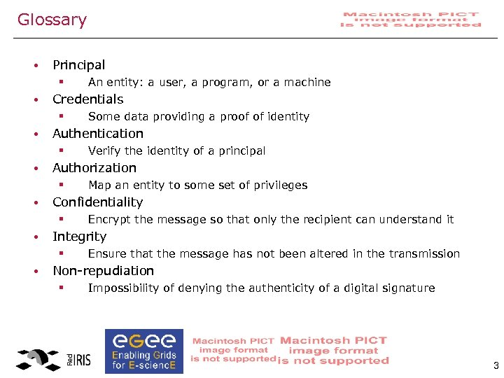 Glossary • Principal § • Credentials § • Encrypt the message so that only