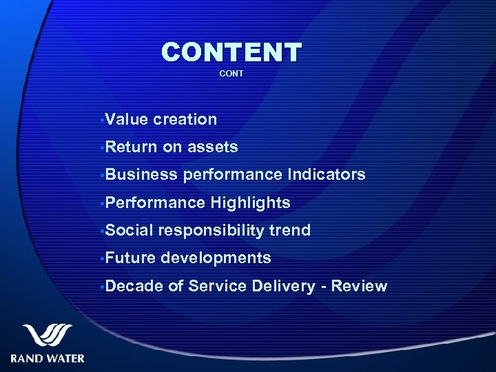 CONTENT CONT • Value creation • Return on assets • Business performance Indicators •