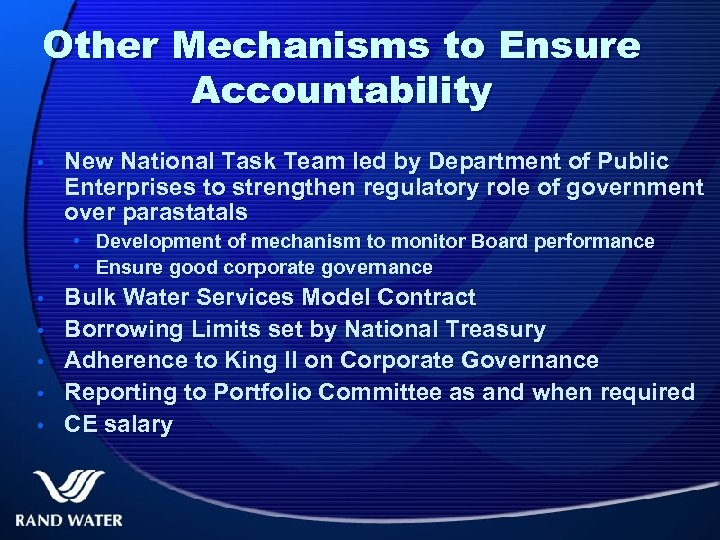 Other Mechanisms to Ensure Accountability • New National Task Team led by Department of