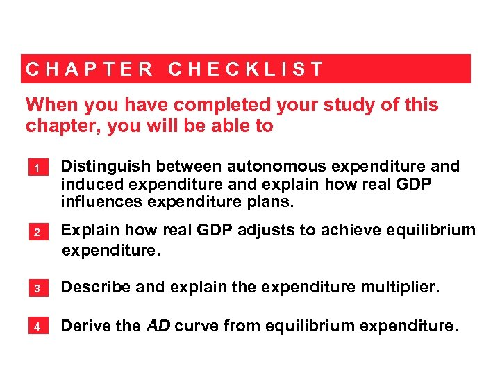 CHAPTER CHECKLIST When you have completed your study of this chapter, you will be