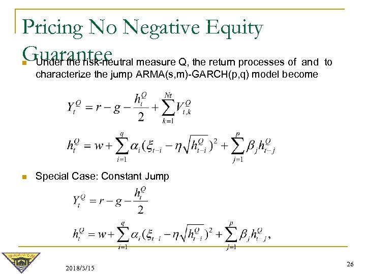 Pricing No Negative Equity Guarantee measure Q, the return processes of and to Under