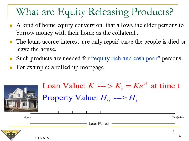 What are Equity Releasing Products? n n A kind of home equity conversion that