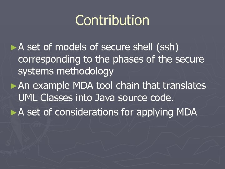 Contribution ►A set of models of secure shell (ssh) corresponding to the phases of