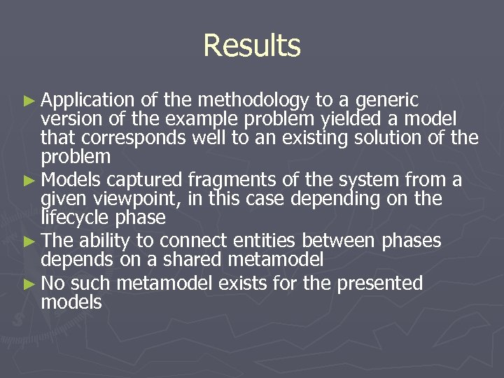 Results ► Application of the methodology to a generic version of the example problem