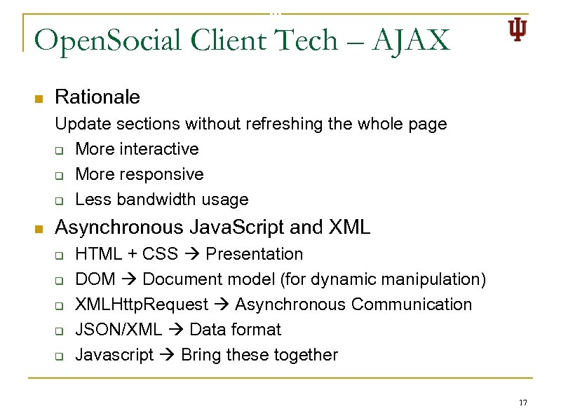 Open. Social Client Tech – AJAX n Rationale Update sections without refreshing the whole