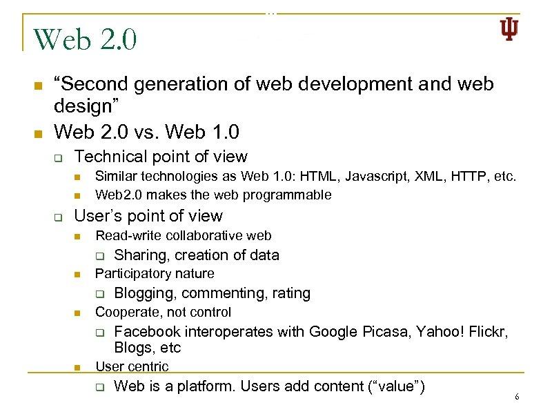 "Web 2. 0 n n ""Second generation of web development and web design"" Web"
