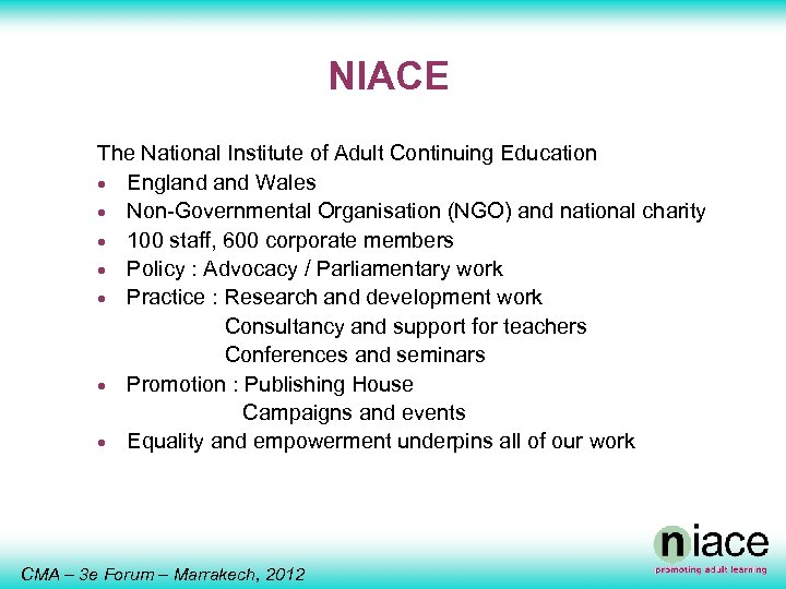NIACE The National Institute of Adult Continuing Education · England Wales · Non-Governmental Organisation