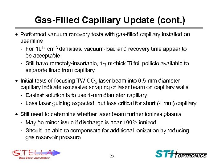 Gas-Filled Capillary Update (cont. ) · Performed vacuum recovery tests with gas-filled capillary installed