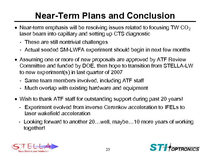 Near-Term Plans and Conclusion · Near-term emphasis will be resolving issues related to focusing