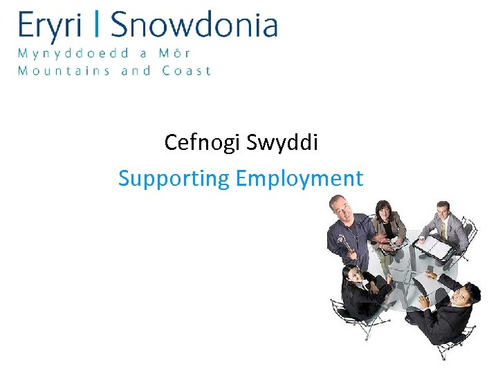 Cefnogi Swyddi Supporting Employment