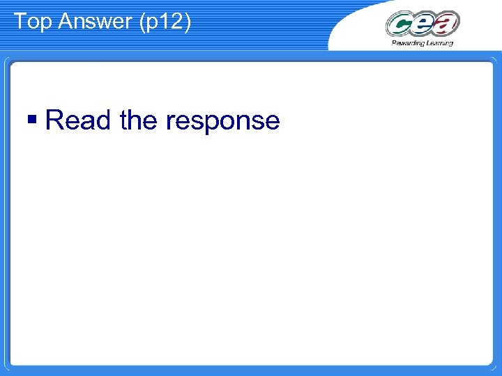 Top Answer (p 12) § Read the response