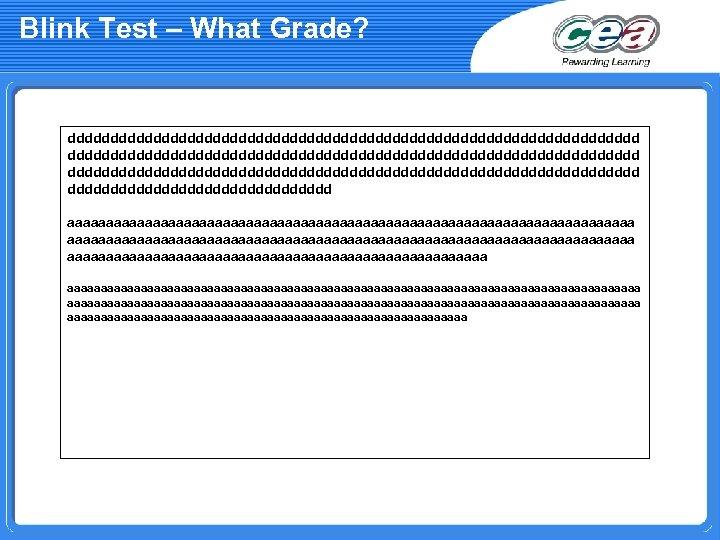 Blink Test – What Grade? ddddddddddddddddddddddddddddddddddddddddddddddddddddddddddddddddddd dddddddddddddddd aaaaaaaaaaaaaaaaaaaaaaaaaaaaaaaaaaaaaaaaaaaaaaaaaaaaaaaaaaaaaaaaaaaaaaaaaaaaaaaaaaaaaaaaaaaaaaaaaaaaaaaaaaaaaaaaaaaaaaaaaaaaaaaaaaaaa