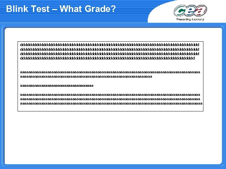 Blink Test – What Grade? dddddddddddddddddddddddddddddddddddddddddddddddddddddddddddddddddddddddddddddd dddddddddddddddddddddddddddddddddddddd aaaaaaaaaaaaaaaaaaaaaaaaaaaaaaaaaaaaaaaaaaa aaaaaaaaaaaaaaaaaaaaaaaaaaaaaaaaaaaaaaaaaaaaaaaaaaaaaaaaaaaaaaaaaaaaaaaaaaaaaaaaaaaaaa