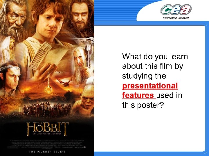 What do you learn about this film by studying the presentational features used in