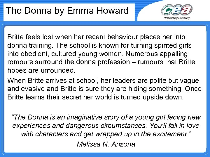 The Donna by Emma Howard Britte feels lost when her recent behaviour places her