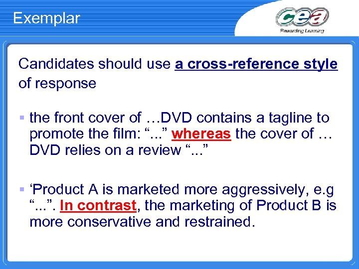Exemplar Candidates should use a cross-reference style of response § the front cover of