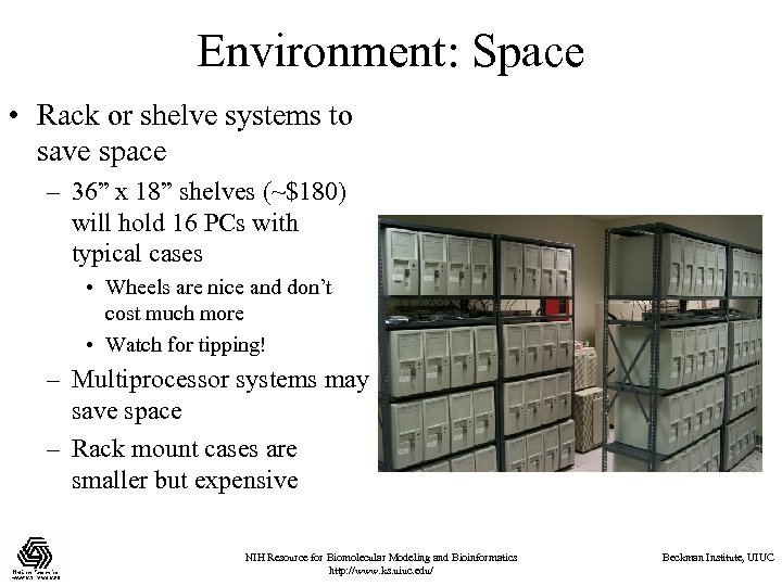 "Environment: Space • Rack or shelve systems to save space – 36"" x 18"""