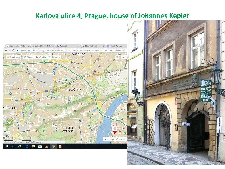 Karlova ulice 4, Prague, house of Johannes Kepler
