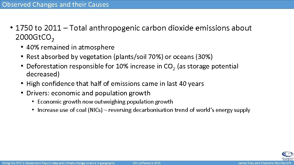 Observed Changes and their Causes • 1750 to 2011 – Total anthropogenic carbon dioxide