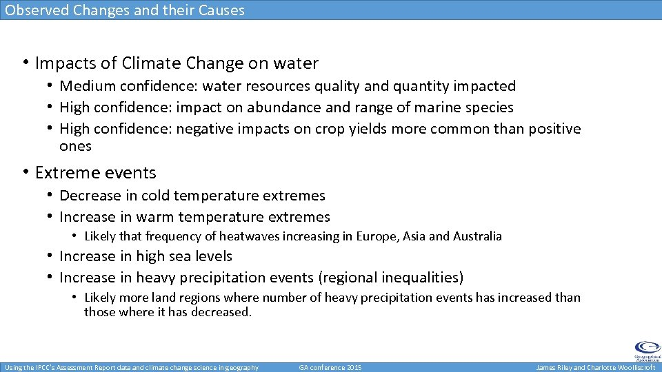 Observed Changes and their Causes • Impacts of Climate Change on water • Medium