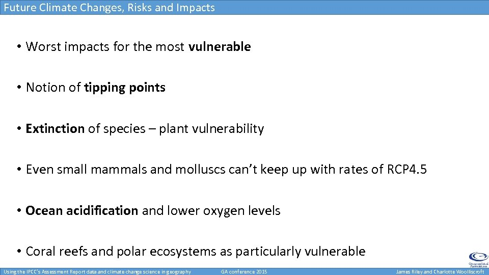 Future Climate Changes, Risks and Impacts • Worst impacts for the most vulnerable •