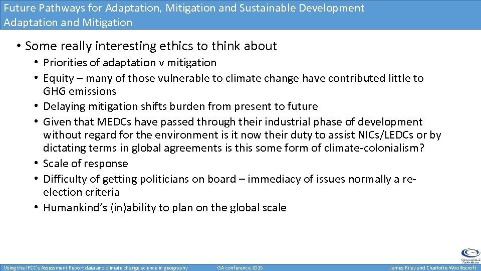 Future Pathways for Adaptation, Mitigation and Sustainable Development Adaptation and Mitigation • Some really