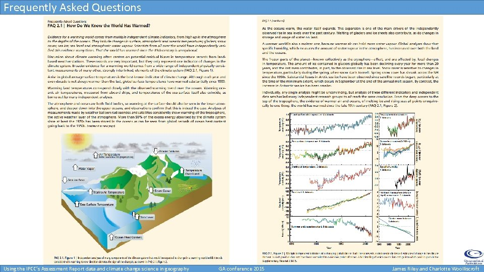Frequently Asked Questions Using the IPCC's Assessment Report data and climate change science in
