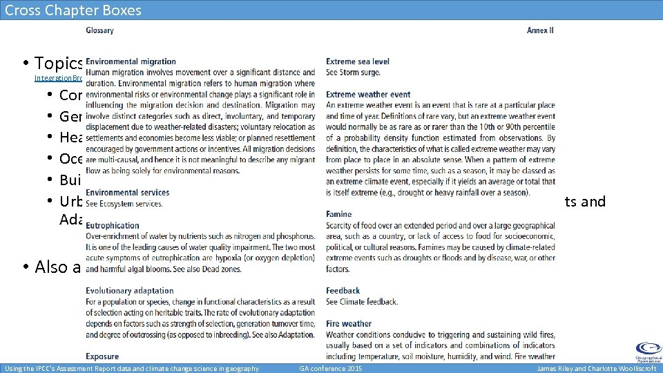 Cross Chapter Boxes • Topics of interest: found at http: //www. ipcc. ch/report/ar 5/wg