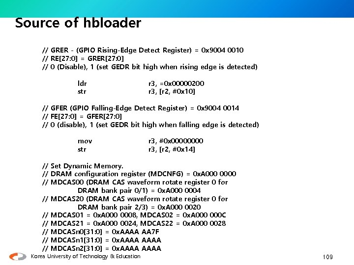 Source of hbloader // GRER - (GPIO Rising-Edge Detect Register) = 0 x 9004