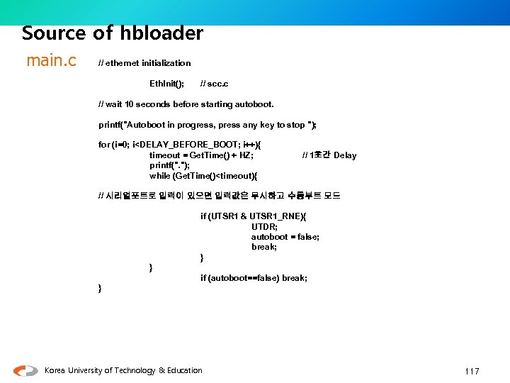 Source of hbloader main. c // ethernet initialization Eth. Init(); // scc. c //