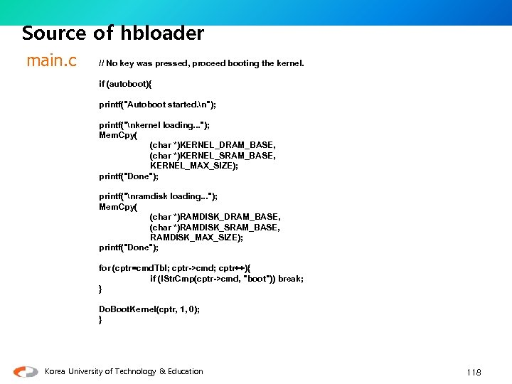Source of hbloader main. c // No key was pressed, proceed booting the kernel.