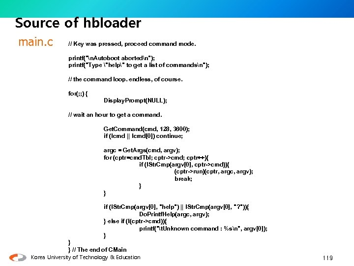 Source of hbloader main. c // Key was pressed, proceed command mode. printf(