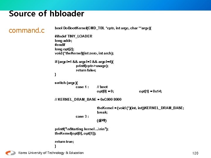 Source of hbloader command. c bool Do. Boot. Kernel(CMD_TBL *cptr, int argc, char **argv){