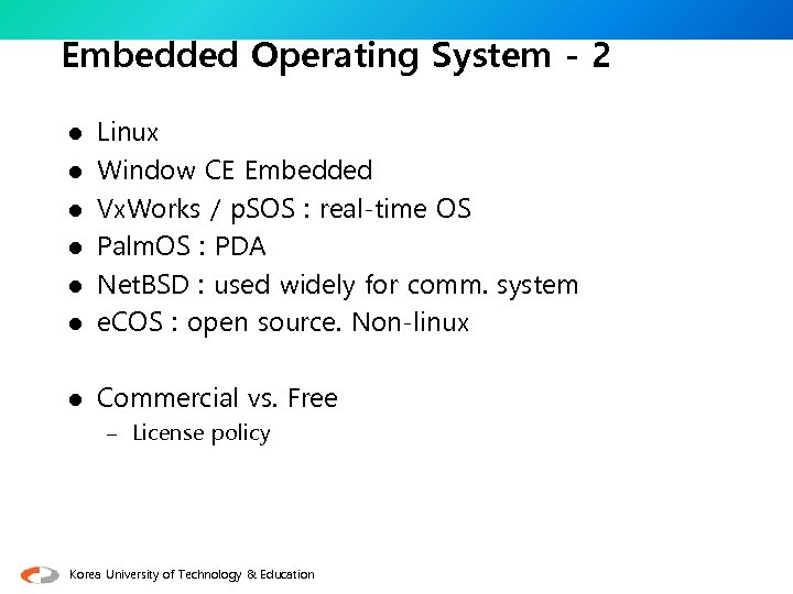 Embedded Operating System - 2 l Linux Window CE Embedded Vx. Works / p.