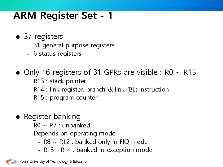 ARM Register Set - 1 l 37 registers – 31 general purpose registers –