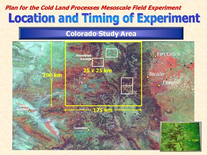 Plan for the Cold Land Processes Mesoscale Field Experiment Colorado Study Area Fort Collins