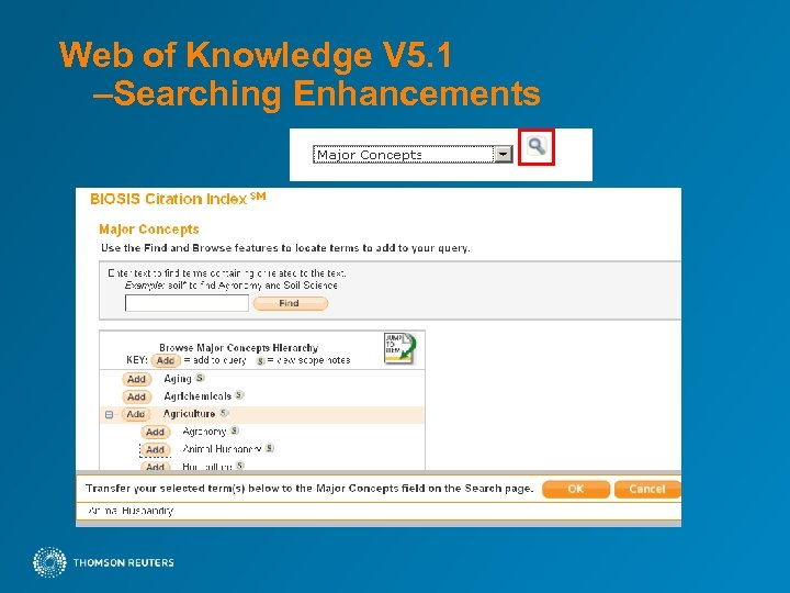 Web of Knowledge V 5. 1 –Searching Enhancements