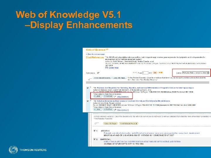 Web of Knowledge V 5. 1 –Display Enhancements