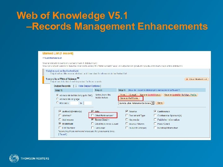 Web of Knowledge V 5. 1 –Records Management Enhancements