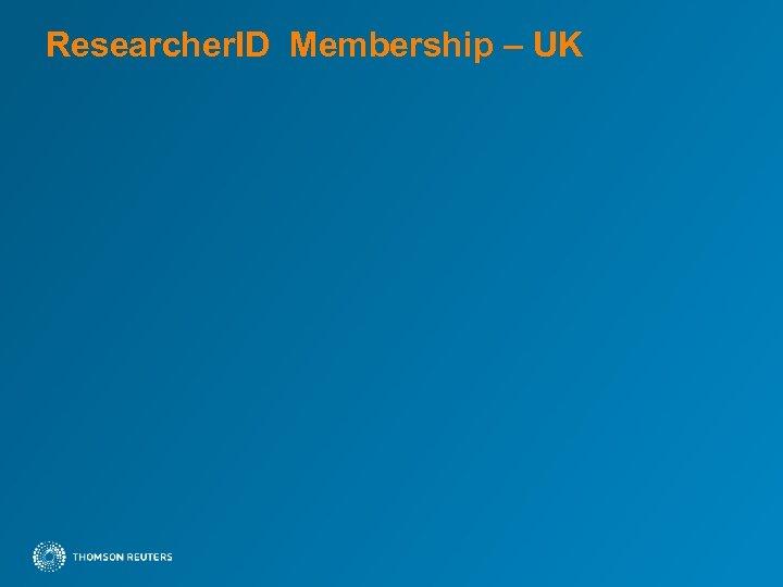 Researcher. ID Membership – UK