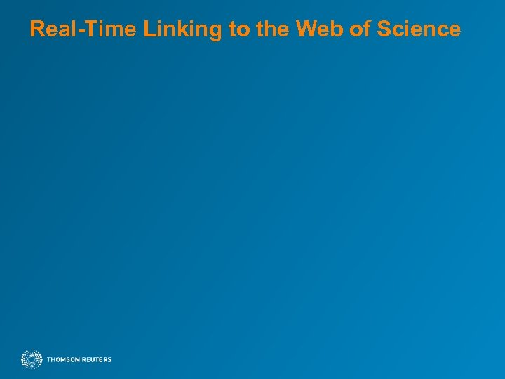 Real-Time Linking to the Web of Science