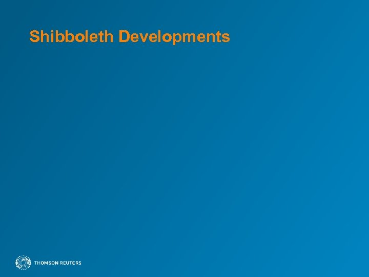 Shibboleth Developments